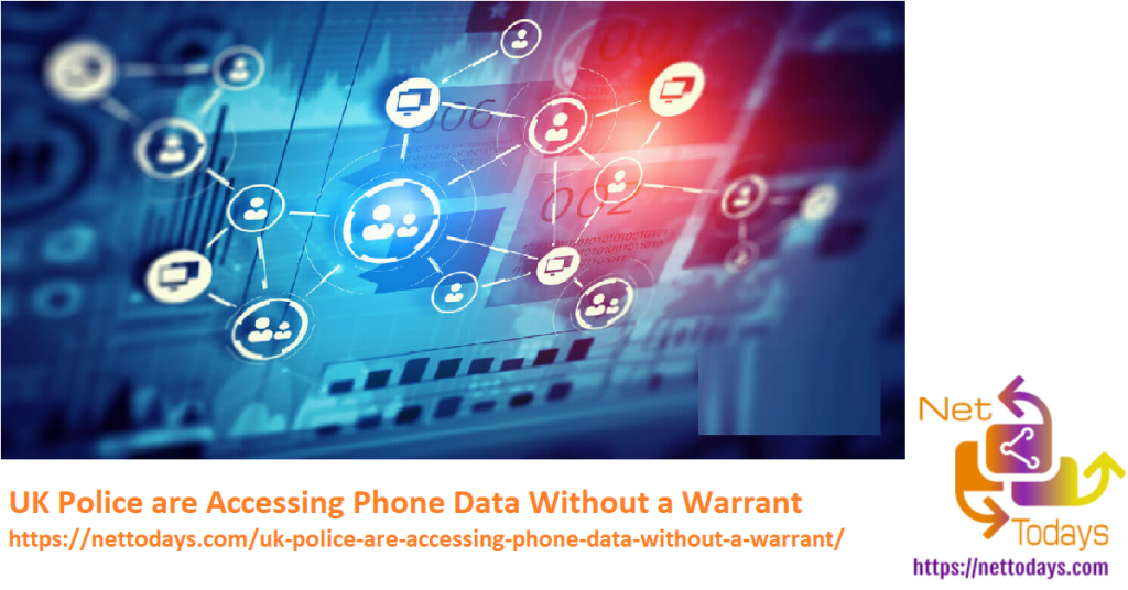 UK Police are Accessing Phone Data Without a Warrant