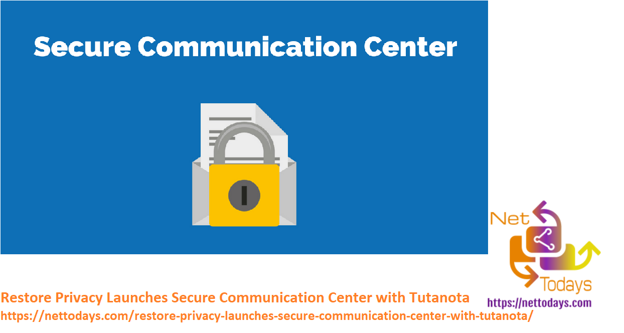 Restore Privacy Launches Secure Communication Center with Tutanota