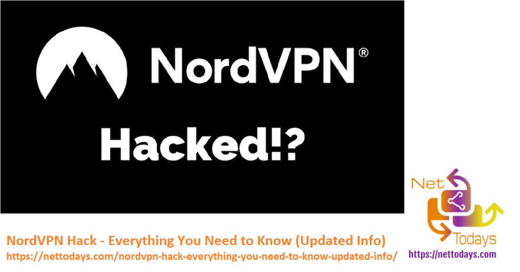 NordVPN Hack - Everything You Need to Know (Updated Info)