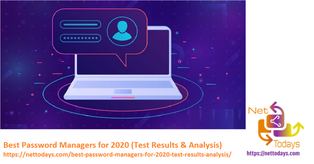 Best Password Managers for 2020 (Test Results & Analysis)