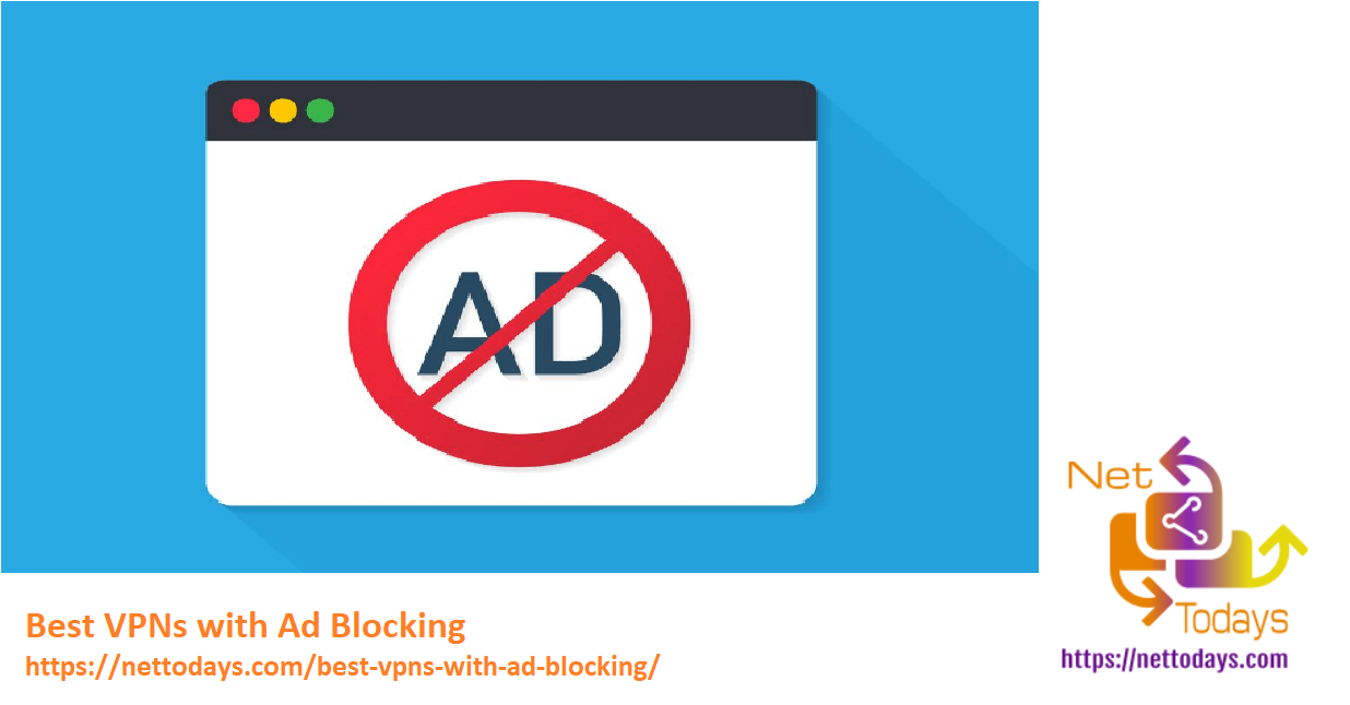 Best VPNs with Ad Blocking