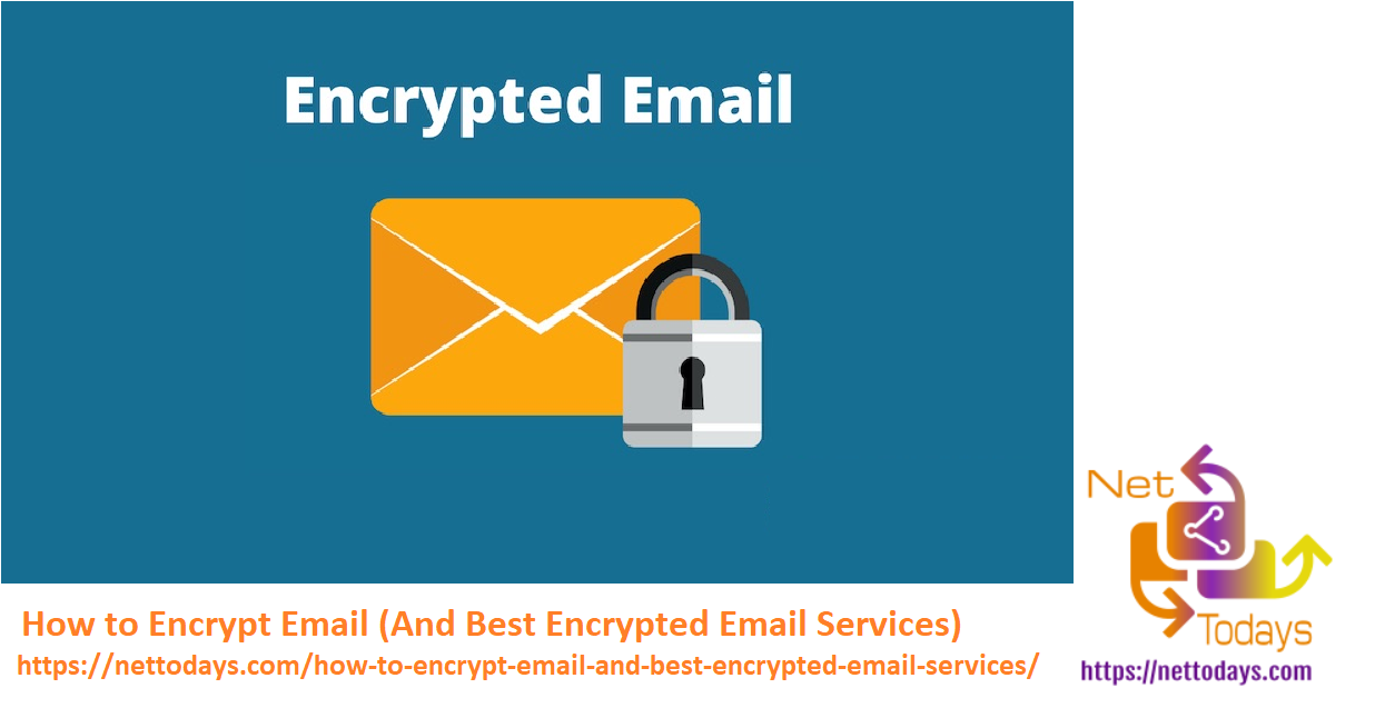How to Encrypt Email And Best Encrypted Email Services