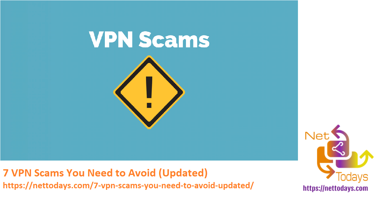 7 VPN Scams You Need to Avoid