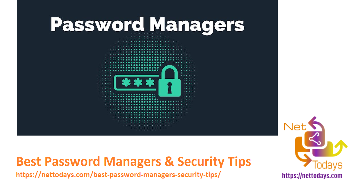 Best Password Managers & Security Tips