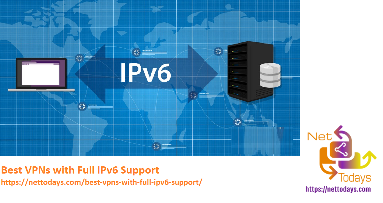Best VPNs with Full IPv6 Support