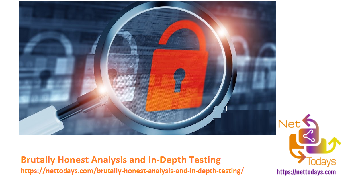 Brutally Honest Analysis and In-Depth Testing