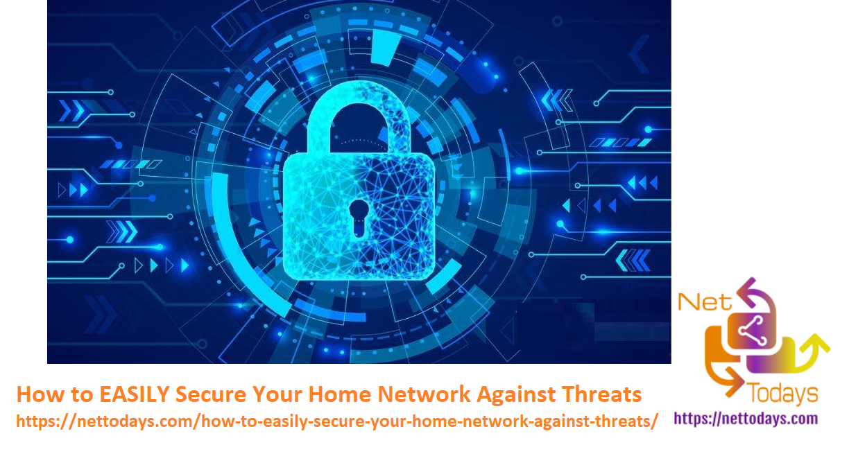 How to EASILY Secure Your Home Network Against Threats