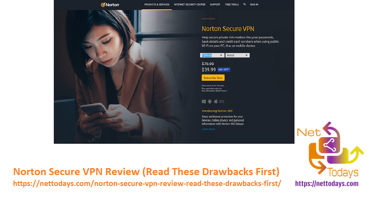 Norton Secure VPN Review (Read These Drawbacks First)