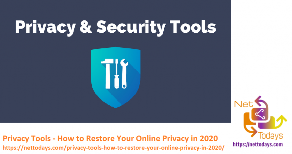 Privacy Tools - How to Restore Your Online Privacy in 2020